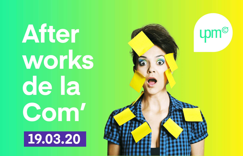 """<b>REPORTÉ</b> – Afterwork de la Com' : """"Digitaux ou papier, quels outils pour la com' interne de mon entreprise?"""""""